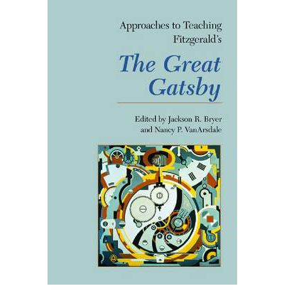 Approaches to Teaching Fitzgerald's The Great Gatsby