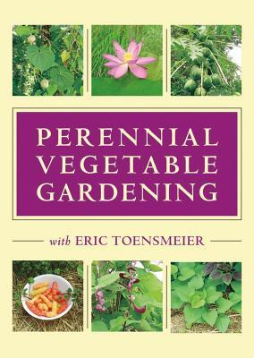 Perennial Vegetable Gardening with Eric Toensmeier