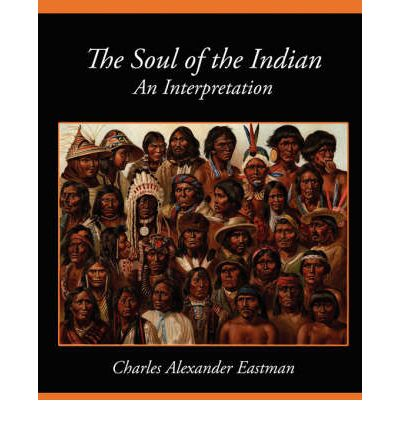 The Soul of the Indian an Interpretation