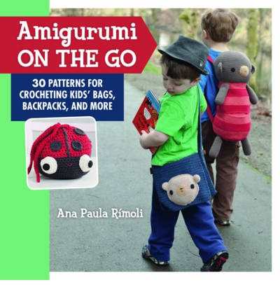 Amigurumi on the Go : Ana Paula Rimoli : 9781604682137