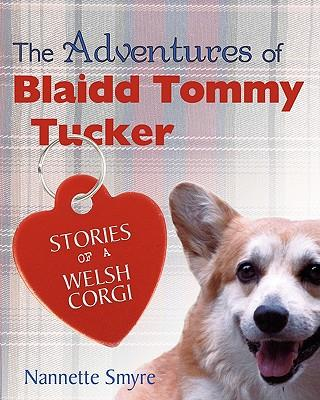The Adventures of Blaidd Tommy Tucker