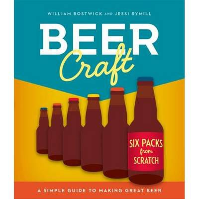Beer Craft : A Simple Guide to Making Great Beer