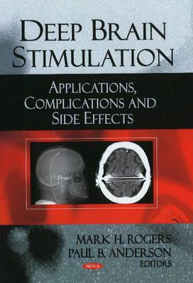 Deep Brain Stimulation : Applications, Complications and Side Effects