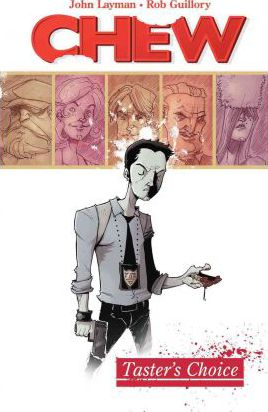 Chew: Taster's Choice v. 1