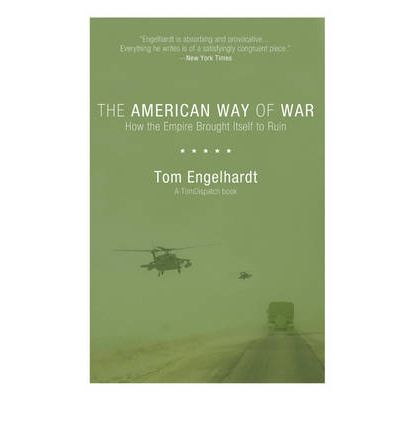 american way of war So before congress and the public acquiesce in another military intervention or a sharp escalation of one of the us wars already under way, perhaps it's time to finally consider the true costs of war, american-style -- in lives lost, dollars spent, and opportunities squandered.