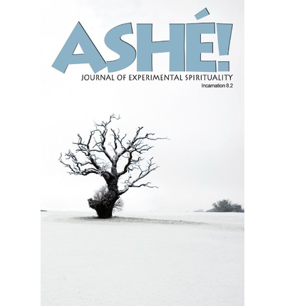 Ash Journal of Experimental Spirituality 8.2