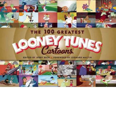 "The 100 Greatest ""Looney Tunes"" Cartoons"