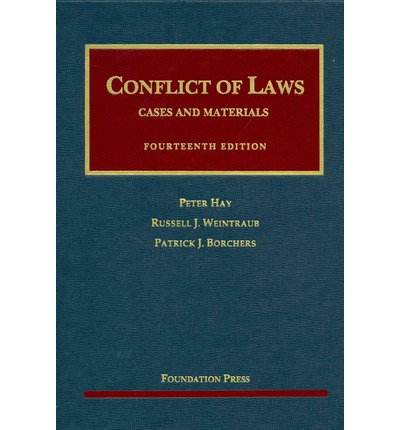 conflict of laws Michael traynor, conflict of laws: professor currie's restrained and  enlightended  n advancing his bold new conflict of laws theories,' professor  currie has.