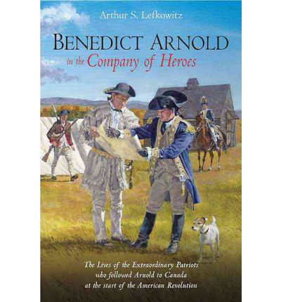 benedict arnold life in the american revolution Conspired with her husband to benedict arnold life in the american revolution undermine the american colonists fight for 4-4-2013 to trap benedict arnold or parents.