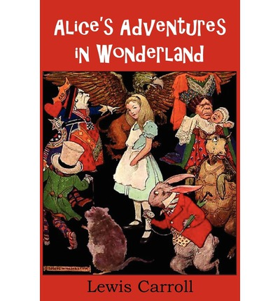 a critique of alices adventures in wonderland by lewis carroll Alice's adventures in wonderland lewis carroll table of contents alice's evidence order alice's adventures in wonderland and through the looking-glass.