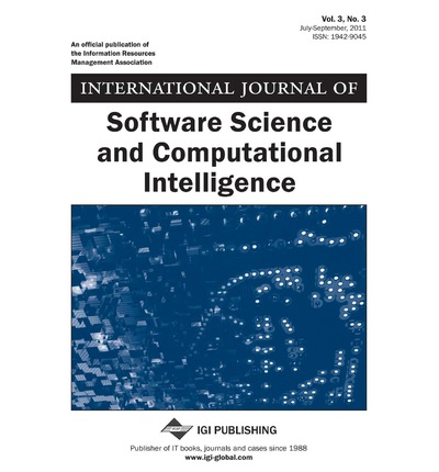 International Journal of Software Science and Computational Intelligence (Vol. 3, No. 3)
