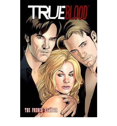True Blood: French Quarter Volume 3