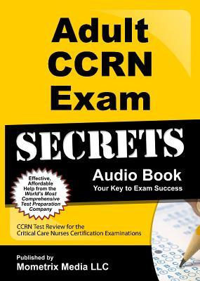Adult CCRN Exam Secrets Audio Book
