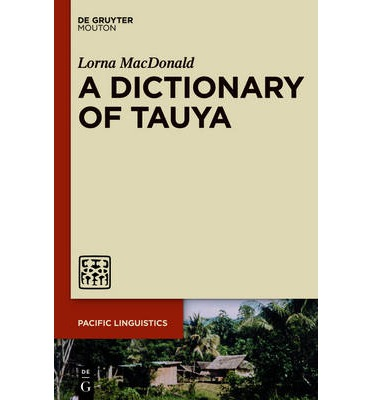 A Dictionary of Tauya