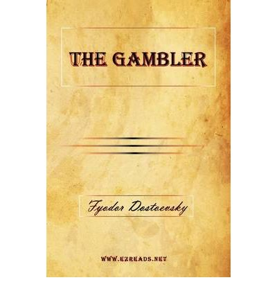 the story of the gambler by fyodor dostoevsky from the perspective of alexey ivanovich Fyodor mikhailovich dostoevsky (/ˌdɒstəˈjɛfski, ˌdʌs-/ russian: фёдор михайлович достоевский, tr fyódor mikháylovich dostoyévskiy, ipa: [ˈfʲɵdər mʲɪˈxajləvʲɪtɕ dəstɐˈjɛfskʲɪj] ( listen.