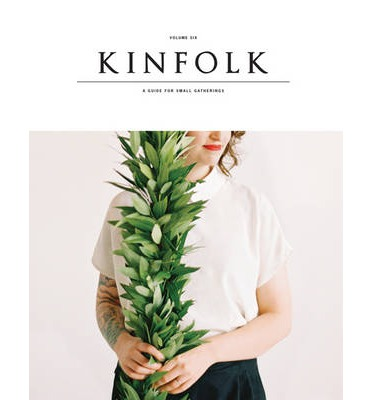 Kinfolk: Vol. 6