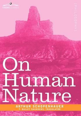 arthur essay human human nature nature schopenhauer Read human nature by arthur schopenhauer by arthur schopenhauer by arthur schopenhauer for free with a 30 day free trial read ebook on the web, ipad, iphone and android.