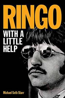 Michael Seth Starr: Ringo - with A Little Help