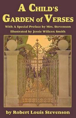 A Child 39 S Garden Of Verses With A Special Preface By Mrs Stevenson Robert L Stevenson