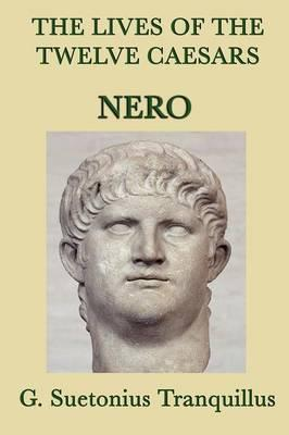 The Lives of the Twelve Caesars -Nero-