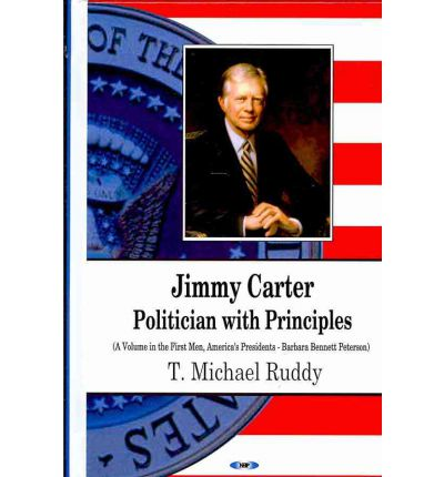 Jimmy Carter : Politician with Principles