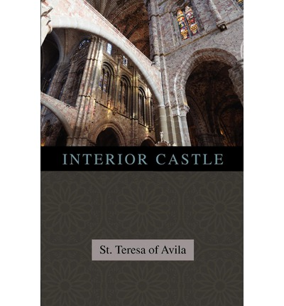 Interior Castle St Teresa Of Avila 9781619491007