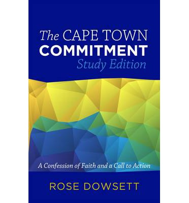 The Cape Town Commitment : A Confession of Faith and a Call to Action