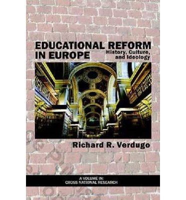 history of educational reform Welfare state interventions in the past century, including educational reforms, on  the life  education, despite the fact that the netherlands have a long history of.