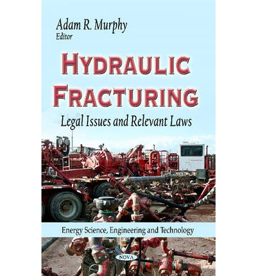 Laws 310 hydraulic fracturing