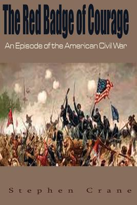 """an episode of war stephen crane Today you will read the poem """"a march in the ranks"""" by walt whitman and the short story """"an episode of war"""" by stephen crane about the american civil war as you read these texts, you will gather information and answer questions that will help you understand each author's depiction of the war when you are finished."""