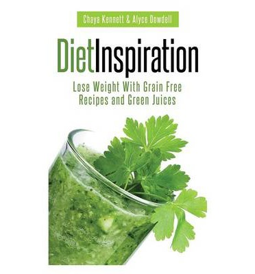 Ipod E-Book-Downloads Diet Inspiration : Lose Weight with Grain Free Recipes and Green Juices in German RTF