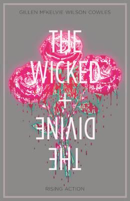 The Wicked + the Divine: Volume 4 : Rising Action