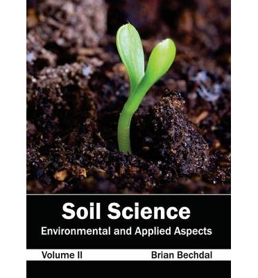 Soil Science : Environmental and Applied Aspects (Volume II)