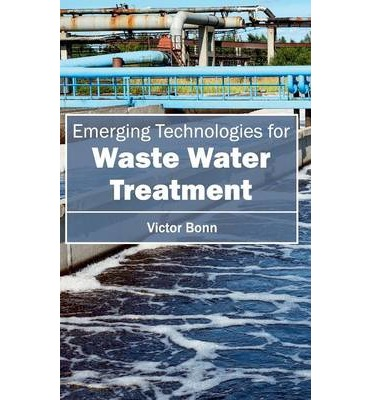 Emergingtechnologiesforwaste Water Treatment