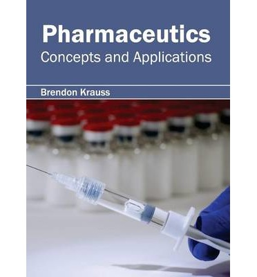 Pharmaceutics : Concepts and Applications