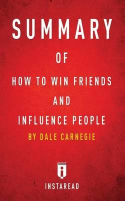 an analysis of human relationship techniques in how to win friends and influence people by dale carn