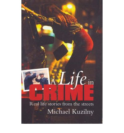 Scarica Google Libri per accendere A Life in Crime : Real-life Stories from the Streets by Michael Kuzilny 9781741105605 (Letteratura italiana) PDF