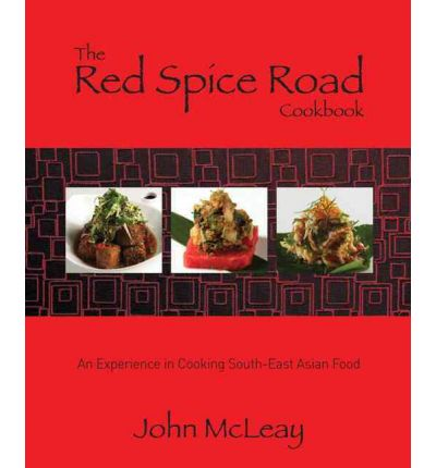 The Red Spice Road Cook Book