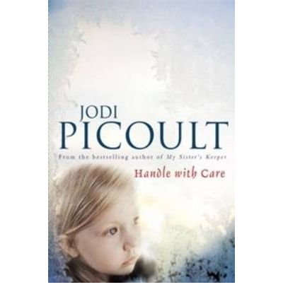 handle with care jodi picoult Buy handle with care by jodi picoult (isbn: 9780340979037) from amazon's book store everyday low prices and free delivery on eligible orders.