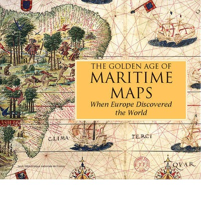 The Golden Age of Maritime Maps