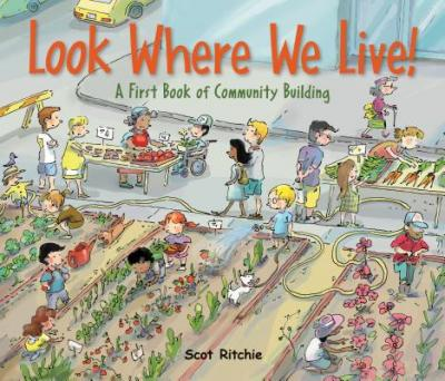 Look Where We Live! : A First Book of Community Building