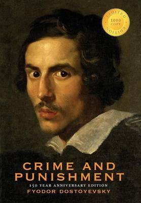 Crime and Punishment (150 Year Anniversary Edition) (1000 Copy Limited Edition)