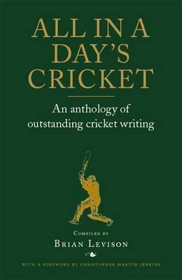 Download formato Ebooks in formato pdf All in a Days Cricket : An Anthology of Outstanding Cricket Writing (Italian Edition) PDF MOBI by Brian Levison