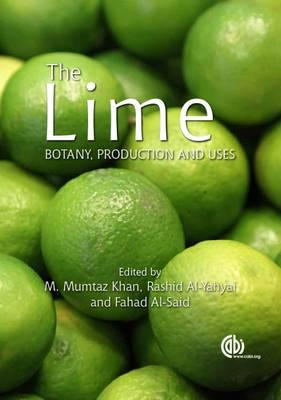 The Lime : Botany: Producation and Uses