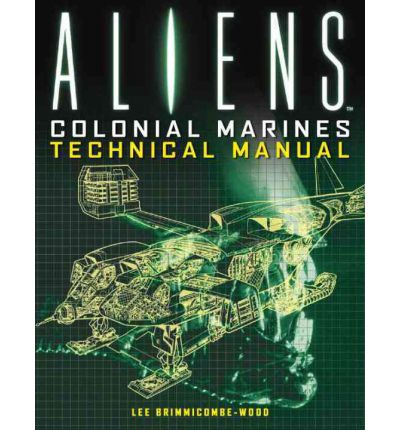 Aliens : Colonial Marines Technical Manual