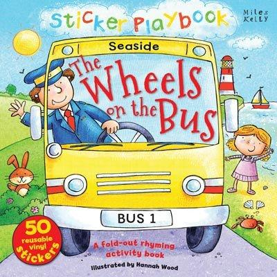 The Wheels on the Bus : A Fold-Out Rhyming Activity Book
