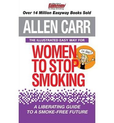 The Illustrated Easy Way for Women to Stop Smoking