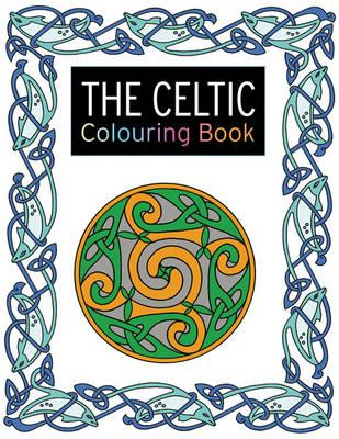 The Celtic Colouring Book Lesley Davies 9781782212157