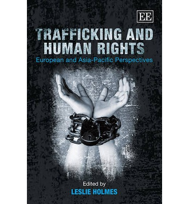 Trafficking And Human Rights Leslie Holmes 9781782545804