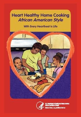 Heart Home Healthy Cooking African American Style